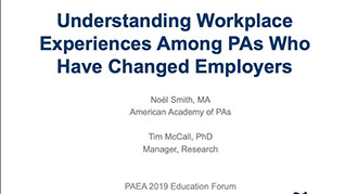 Understanding Workplace Experiences Among PAs Who Have Changed Employers