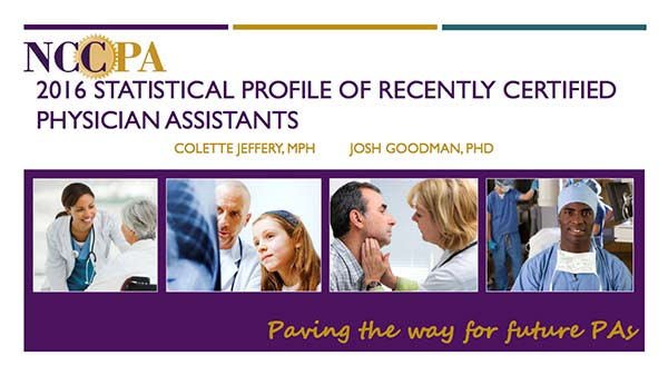 2016 Statistical Profile of Recently Certified Physician Assistants